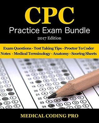 Medical Coding CPC Practice Exam Bundle - 2017 Edition (Medical Coding CPC Practice Exams Book 3)