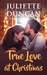 True Love at Christmas by Juliette Duncan