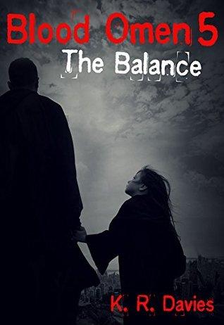 Blood Omen Book V: The Balance (Blood Omen Saga 5)
