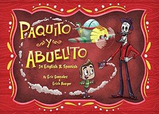 Paquito y Abuelito / Paquito and Grandpa