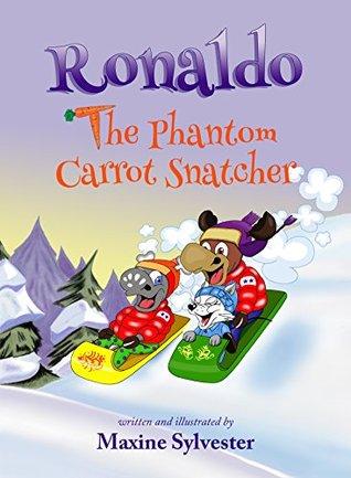 Ronaldo: The Phantom Carrot Snatcher (Ronaldo the Flying Reindeer, #2)