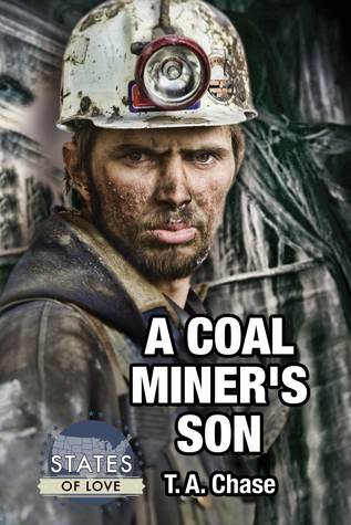 Book Review: A Coal Miner's Son (States of Love #1) by T.A. Chase