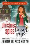 Christmas, Spies & Dead Guys (Gianna Mancini Mysteries #1.5)