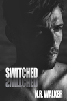 Switched by N.R. Walker