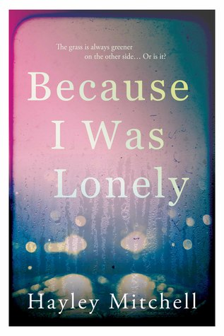 Because I Was Lonely by Hayley Mitchell