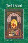 Tuzak-i Babari: The Autobiography of Babar