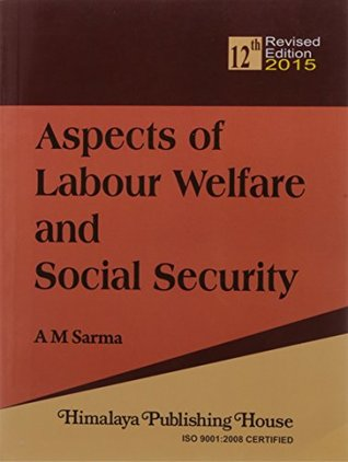 Aspects Of Labour Welfare &Social Security