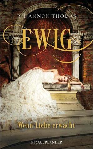 Ebook Ewig - Wenn Liebe erwacht by Rhiannon Thomas PDF!