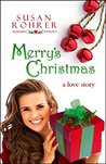 Merry's Christmas: a love story (Redeeming Romance Series Book 1)