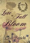 Love In Full Bloom: Western Romance on the Frontier (Wildflowers Book 5)