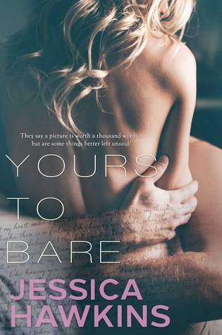 Yours to Bare by Jessica Hawkins