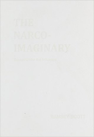 the narco imaginary essays under the influence by scott ramsey 30087759