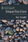 Brilliant Imperfection: Grappling with Cure
