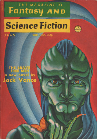 The Magazine of Fantasy and Science Fiction, July 1972 (The Magazine of Fantasy & Science Fiction, #254)