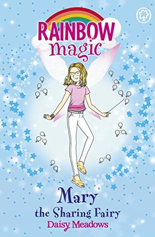 Mary the Sharing Fairy (Rainbow Magic: The Friendship Fairies, #2)