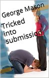 Tricked into submission