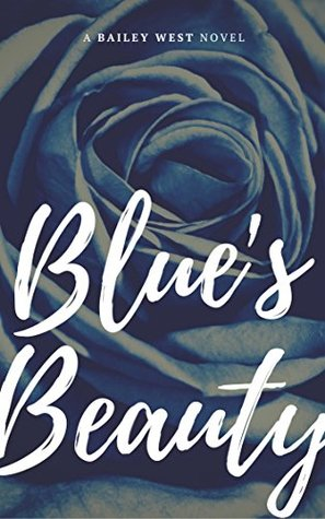 Blue's Beauty (Bluette Men #1)