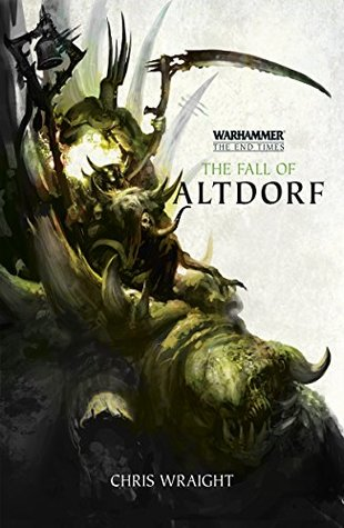 The Fall Of Altdorf By Chris Wraight