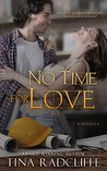 No Time For Love by Tina Radcliffe