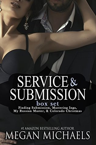 Service & Submission Series - Vol. 1 by Megan Michaels
