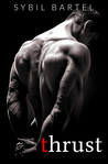 Thrust (The Alpha Escort Series, #1)
