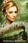 The Thorn Healer (Penned in Time #3)