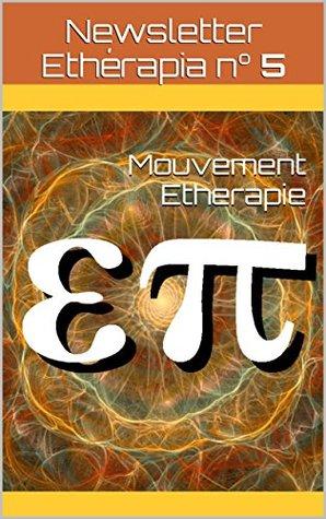 Newsletter Etherapia n° 5: Ethérapie et Thérapies Quantiques