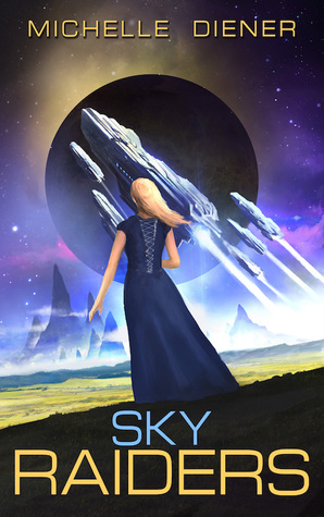 Sky Raiders by Michelle Diener