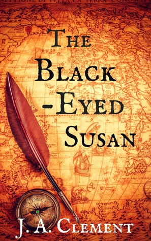 Ebook The Black-Eyed Susan by J.A. Clement DOC!