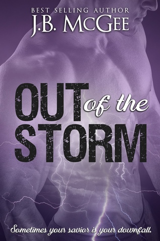 Out of the Storm by J.B. McGee