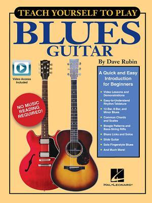 Teach Yourself to Play Blues Guitar: A Quick and Easy Introduction for Beginners
