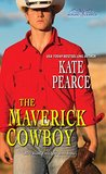 The Maverick Cowboy (Morgan Ranch, #2)