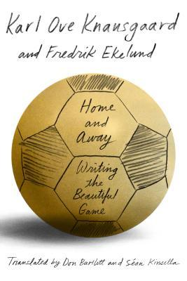 Home and Away: Writing the Beautiful Game