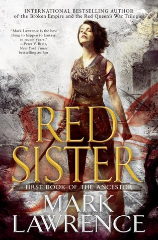 Review: Red Sister by Mark Lawrence (@jessicadhaluska, @Mark__Lawrence @AceRocBooks)