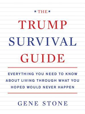 the trump survival guide everything you need to know about living rh goodreads com father's rights survival guide free tennessee fathers rights survival guide free