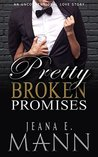 Pretty Broken Promises (Pretty Broken, #5)