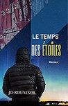 Le Temps des Etoiles by Jo Rouxinol