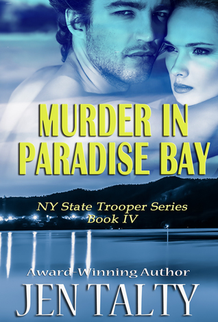 Murder in Paradise Bay (NY State Trooper, #4)