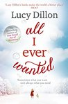 All I Ever Wanted by Lucy Dillon