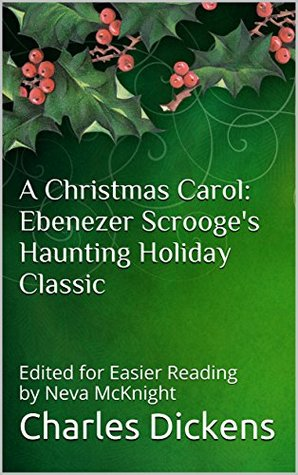 A Christmas Carol: Ebenezer Scrooge's Haunting Holiday Classic