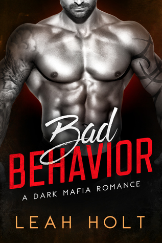Bad Behavior (Behavior #1)