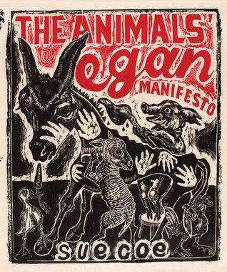 The Animals� Vegan Manifesto
