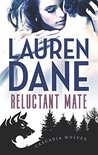 Reluctant Mate by Lauren Dane