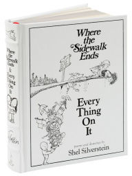 Where the Sidewalk Ends/Every Thing On It: Poems and Drawings by Shel Silverstein