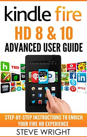kindle fire hd 8 10 kindle fire hd advanced user guide updated rh goodreads com kindle fire hd user manual pdf kindle fire hd user manual pdf