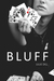 Bluff by Julie Dill