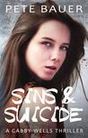 Sins & Suicide (Gabby Wells Thriller #3)