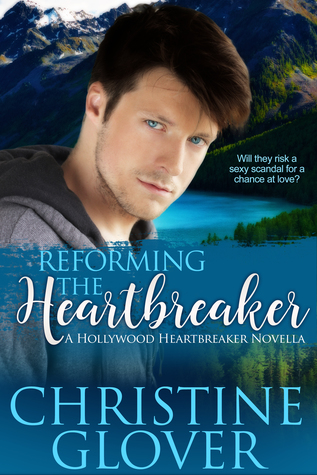 Reforming the Heartbreaker (Hollywood Heartbreaker Novella)