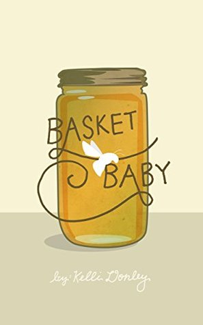 Basket Baby by Kelli Donley