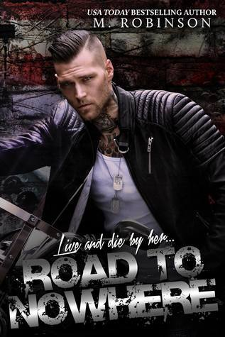 Road to Nowhere (Road to Nowhere, #1) by M. Robinson
